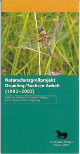 Naturschutzgrossprojekt Drömling Sachsen-Anhalt 1992-2003